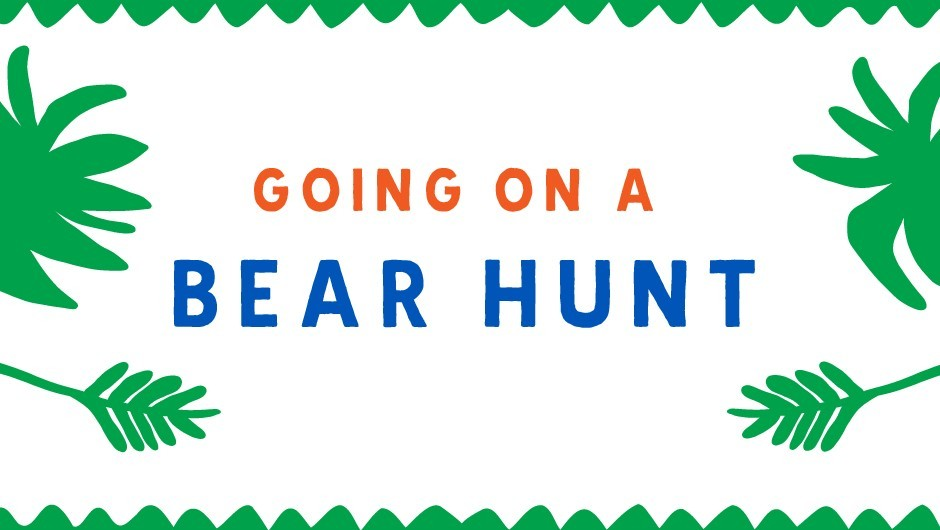 REP Task Tent: Going on a Bear Hunt